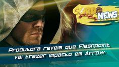 Arrow - Produtora revela que Flashpoint vai trazer impacto em Arrow