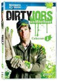 Dirty Jobs - Collection 1.     I can watch Dirty Jobs over and over again.