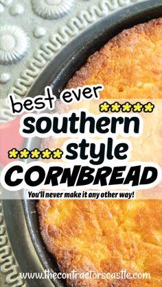 Cast Iron Skillet Cooking, Iron Skillet Recipes, Cast Iron Recipes, Cast Iron Skillet Cornbread, Skillet Cake, Irish Desserts, Southern Recipes, Southern Cornbread Recipe, Jiffy Cornbread Recipes