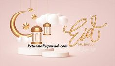 Wishing you a Happy Eid! May God keep you safe and happy.