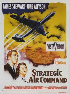 Directed by Anthony Mann. With James Stewart, June Allyson, Frank Lovejoy, Barry Sullivan. An ex-pilot and current baseballer is recalled into the U. Air Force and assumes an increasingly important role in Cold War deterrence. 1960s Movies, Vintage Movies, Vintage Ads, Ginger Rogers, Movie Theater, I Movie, June Allyson, Strategic Air Command, Los Angeles