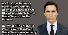 hmm good thinking. but what's with the pic of Christian Bale? Couldn't the wirier just borrow one from the comic itself??  This Guy Just Changed The Way We See Batman. Mind Blown.