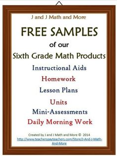 Here is a sample of: * Instructional Aids * Homework Links * Lesson Plans * Units * Math Review Worksheets * Mini-Assessments There are overlaps in our products, and we really don't want you to overbuy. And we want you to see what we're offering! We're hoping that by having all of these samples, you can decide which product suits your needs the best!