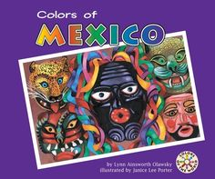 Colors of Mexico by Lynn Ainsworth  Olawsky (1070L) Available on LightSail