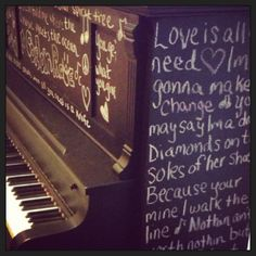 Restored an old piano with a sander, some chalkboard paint, and some fab lyrics :)