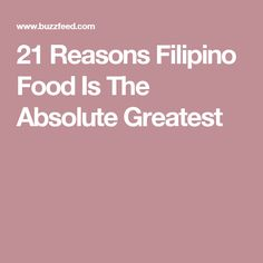 21 Reasons Filipino Food Is The Absolute Greatest Pinoy Food, Filipino Food, Filipino Recipes, Chamorro Recipes, Chamorro Food, Good Food, Yummy Food, Yummy Yummy, Philippine Cuisine