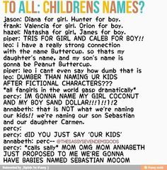 Children's names - I would do the same that Percy did. X3