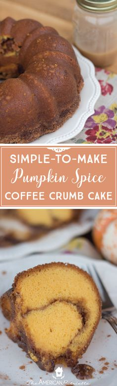 Easy Pumpkin Spice Coffee Crumb Cake; Simple Fall Dessert Recipes; Easy Pumpkin Cake Recipes; Easy Thanksgiving Dessert Recipes