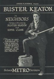 Neighbors is a 1920 short comedy film co-written, co-directed by, and starring comedian Buster Keaton. Wikipedia Directors: Buster Keaton, Edward F. Cline Music composed by: Robert Israel