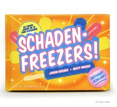 SchadenFreezers – The Most Bitter Popsicles in The World now in a book!  | http://www.ifitshipitshere.com/schadenfreezers-the-most-bitter-popsicles/
