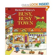 Richard Scarry's Busy, Busy Town ( Golden Look-Look Book) (Hardcover) by Richard Scarry Richard Scarry, Little Golden Books, Random House, Classic Books, Great Books, Childhood Memories, Childhood Toys, Childrens Books, Toddler Books