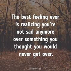 Oh yes it truly is one of the best feelings ever! Favorite Quotes, Best Quotes, Love Quotes, Funny Quotes, Positive Quotes, Motivational Quotes, Inspirational Quotes, New Beginning Quotes, Lessons Learned