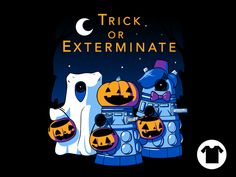 Trick or Exterminate for $8 - $11
