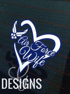 Air Force Wife/Mom/Girlfriend/Sister/Fiance Car Decal by gdesigns7, $8.00