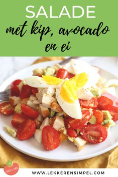 Salade met kip, avocado en ei - Lekker bij de BBQ! Lekker en Simpel Bbq, Cobb Salad, A Food, Yummy Food, Favorite Recipes, Lunch, Chicken, Vegetables, Life