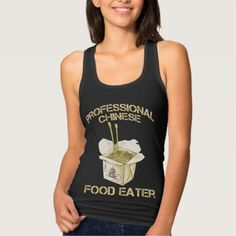 Professional Chinese Food Eater Asian Noodle Lover Tank Top Chinese Food, Japanese Food, Gifts For Girls, Gifts For Dad, Asian Humor, Hockey Gifts, Asian Noodles, Food Humor, Tank Tops