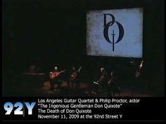 Los Angeles Guitar Quartet & Philip Proctor: The Death of Don Quixote at 92nd Street Y | http://92Y.org/Concerts