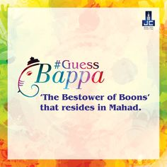 #GuessBappa 'The Bestower of Boons' that resides in Mahad.