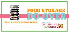 We are excited to be starting week 4 of our Food Storage Do-Over 2015! Last week we saw more great progress from all those participating in the car kit and evacuation list do-over and we are excite...