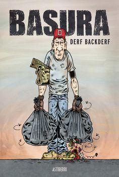 """""""Basura"""" de Derf Backderf, ED. ASTIBERRI"""