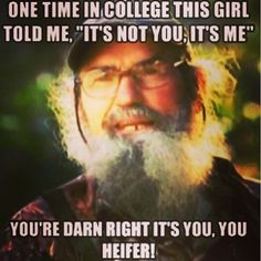 "Is anyone besides me wondering ""Did Si really go to college?"" haha"