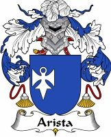Arista Family Crest Coat of Arms #apparel #gifts #glassware #embroideries #prints #history #gift #scrolls #mugs #steins #flags #family #reunion #wine #glasses #genealogy #code of arms #shield #mousepads #shirts #t-shirts #jpeg