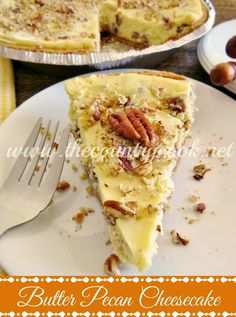 Butter Pecan Cheesecake | such a simple recipe but has an amazing flavor!! | www.thecountrycook.net