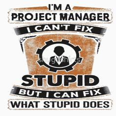 Project Manager Tshirt Funny Shirt for Men and Women
