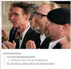 *cough* the real scientists*cough cough*