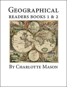 FREE Geographical Readers Books 1 & 2 by Charlotte Mason