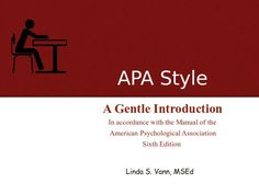 APA Style: A Gentle Introduction hahaha at gentle with APA!