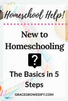 If you are thinking about homeschooling or just getting started here are 5 Basic Steps to get you started in the right direction.
