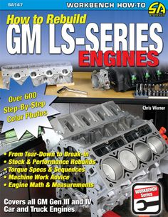 With the increasing popularity of GM's LS-series engine family, many enthusiasts are ready to rebuild. How to Rebuild GM LS-Series Engines is the first book of Ls Engine Swap, Truck Engine, Ls Swap, Math Measurement, Performance Engines, Engine Rebuild, Tear Down, Reading Online, Books Online