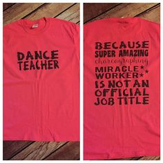 Dance Teacher Please use the size chart in the second photo to determine the size you need. A Shirt color chart is the 3rd photo. Black ink