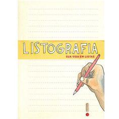 Livro - Listografia: Sua Vida em Listas - Lisa Nola e Nathaniel Russell - Sátira e Humor no Extra.com.br