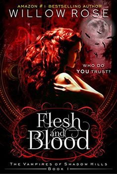 eBook deals on Flesh and Blood (The Vampires of Shadow Hills Book by Willow Rose, free and discounted eBook deals for Flesh and Blood (The Vampires of Shadow Hills Book and other great books. Vampire Stories, Vampire Books, Book Series, Book 1, A Shade Of Vampire, Strange Things Are Happening, Paranormal Romance Books, Flesh And Blood, Bestselling Author