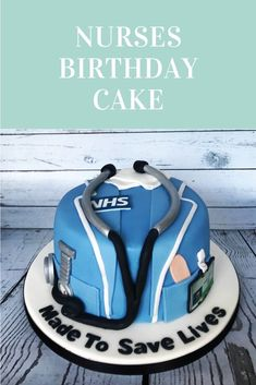 All hail the Mighty NHS - all nurses deserve cake - every day Mum Birthday, Birthday Cakes, Nursing Graduation Cakes, Nurse Cakes, Retirement Cakes, Creative Cakes, Themed Cakes, Special Occasion, Baking