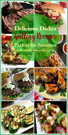Grilling Recipes Perfect for Summer from Walking on Sunshine Recipes.