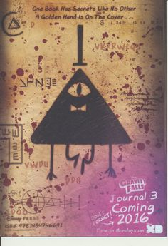 Gravity Falls: Journal 3 is the official real-life canon Journal 3, containing information from the show, and Dipper's notes. The book is set to release on July 26, 2016. Journal 3 brims with every page ever seen on the show plus all-new pages with monsters and secrets, notes from Dipper and Mabel, and the Author's full story. Gravity Falls fans will simply love this 288-page full-color jacketed hardcover version of Journal 3! Plus, the book jacket doubles as an exclusive poster!