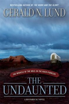 Amazing true story about the Hole in the Rock pioneers!