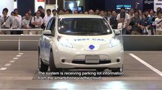 This autonomous driving system, developed by Nissan, can automatically drive and park your car in a shopping center parking lot.  The EV used in this demo, the NSC-2015, contains technology for recognizing the environment around the car using all-round cameras, and a remote monitoring system using 4G communication. (2012)