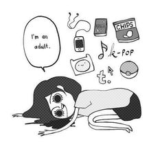 I'm an adult xD