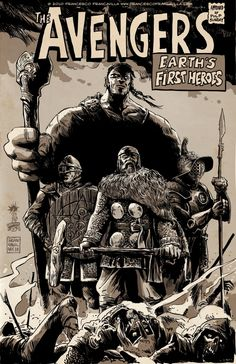 """From artist Franseco Francovilla:    """"Hulk the Druid (a Celtic primeval force of nature), Captain Amerigo (from the New World), Thor himself, and an unknown mysterious clad-armored gladiator known as Iron Man . Together they are The AVENGERS, EARTH's FIRST HEROES and they fight evils and undead armies. Think of MARVEL meets LOTR. How does that sound? :)"""""""