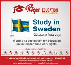 Study Abroad In Sweden - Sweden has a lot to offer international students, given its high quality of education and liberal culture. For more details contact with Riya Education. We have branches in Cochin, Kottayam, Thiruvalla, Trivandrum, Trichur, Bangalore, Mumbai, Chennai, Madurai, Mangalore, Vijayawada, Delhi, Kannur, Coimbatore, Goa, Hyderabad, Kollam.
