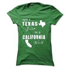 Texas Girls In California World - #candy gift #gift girl. THE BEST  => https://www.sunfrog.com/States/Texas-Girls-In-California-Worl-Green-Ladies.html?id=60505