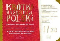 Krótka historia Polski. Blok kreatywnych zadań o historii ...