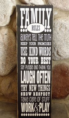 Family Rules Subway Art Sign. $25.00, via Etsy. I love hand crafted items especially when they are this positive.