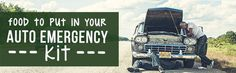 What Are the Best Foods for an Auto Emergency Kit?  ---  When you pack a car kit for roadside emergencies, include these staples to make sure that you have plenty to eat and drink while you wait for help.