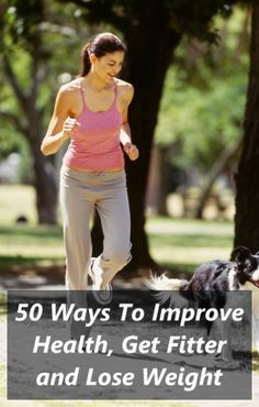 50 Ways To Improve Health, Get Fitter and Lose Weight - MotleyHealth