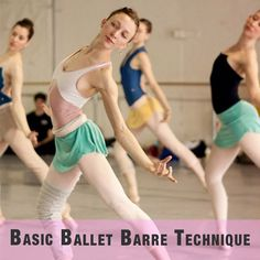 Overview of how to stand, jump, plie, releve, land, posture, etc. in good ballet technique